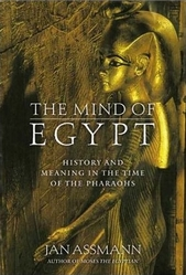 The Mind of Egypt by Jan Assmann