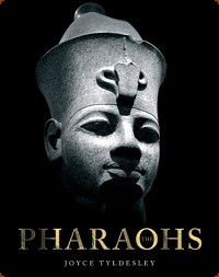 The Pharaohs by Dr Joyce Tyldesley